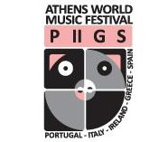 Athens World Music Festival (P.I.I.G.S.)