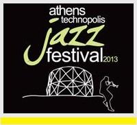 The Athens Technopolis Jazz Festival 2013